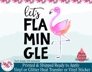 (s112) Let's Flamingle Watercolor Printed Flamingo