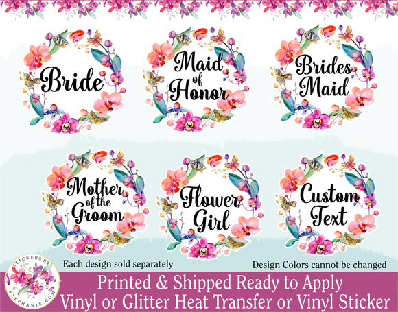 (s125-W1) Bride Bridesmaid Flower Girl Petal Patrol Maid of Honor Orchid Butterfly Wreath Floral Flowers Watercolor Print
