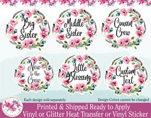 (s205) Big Sister Little Cousin Crew Tribe Pink Poppy Poppies Wreath Flowers Floral Watercolor Print Vinyl Decal