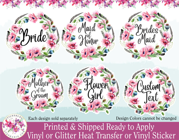 (s205) Bride Bridesmaid Flower Girl Pink Poppy Poppies Wreath Floral Flowers Watercolor Print Vinyl Decal