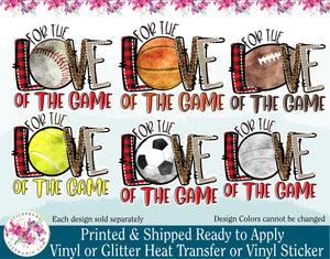 (s213) For the Love of the Game Football Basketball Volleyball Soccer Baseball Tennis