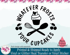 (s275) Whatever Frosts Your Cupcakes Cupcake