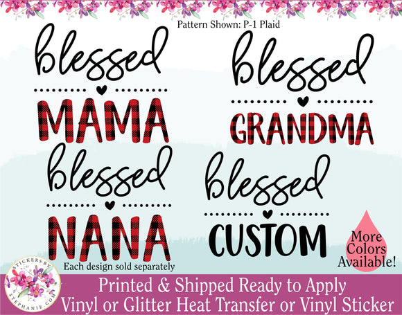 (s293-E) Blessed Mom Mommy Nana Mimi Mama Grandma Custom Text