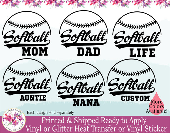 (s41-A2) Softball Family Mom Dad Brother Sister Custom Text