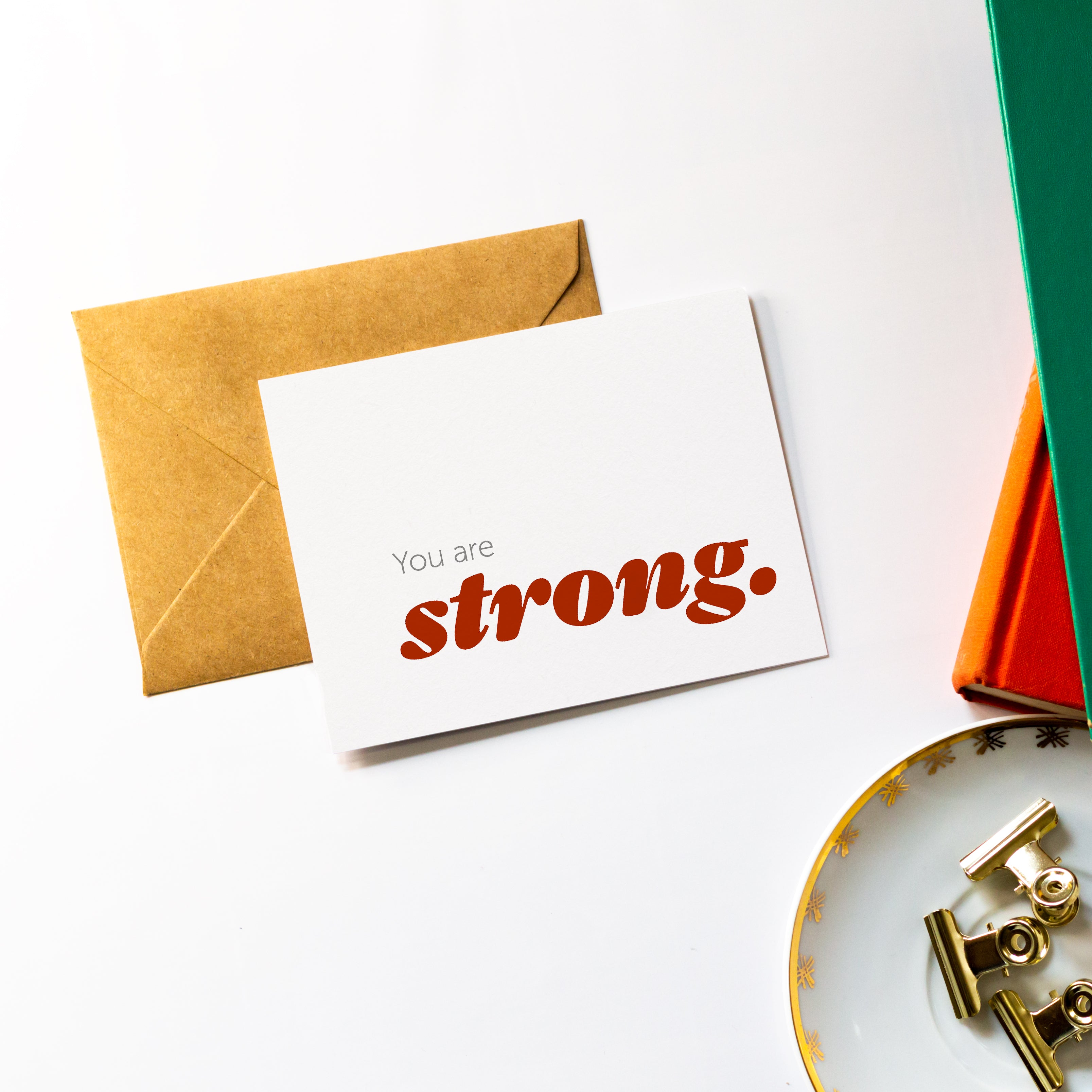 You are Strong | Encouragement Greeting Card