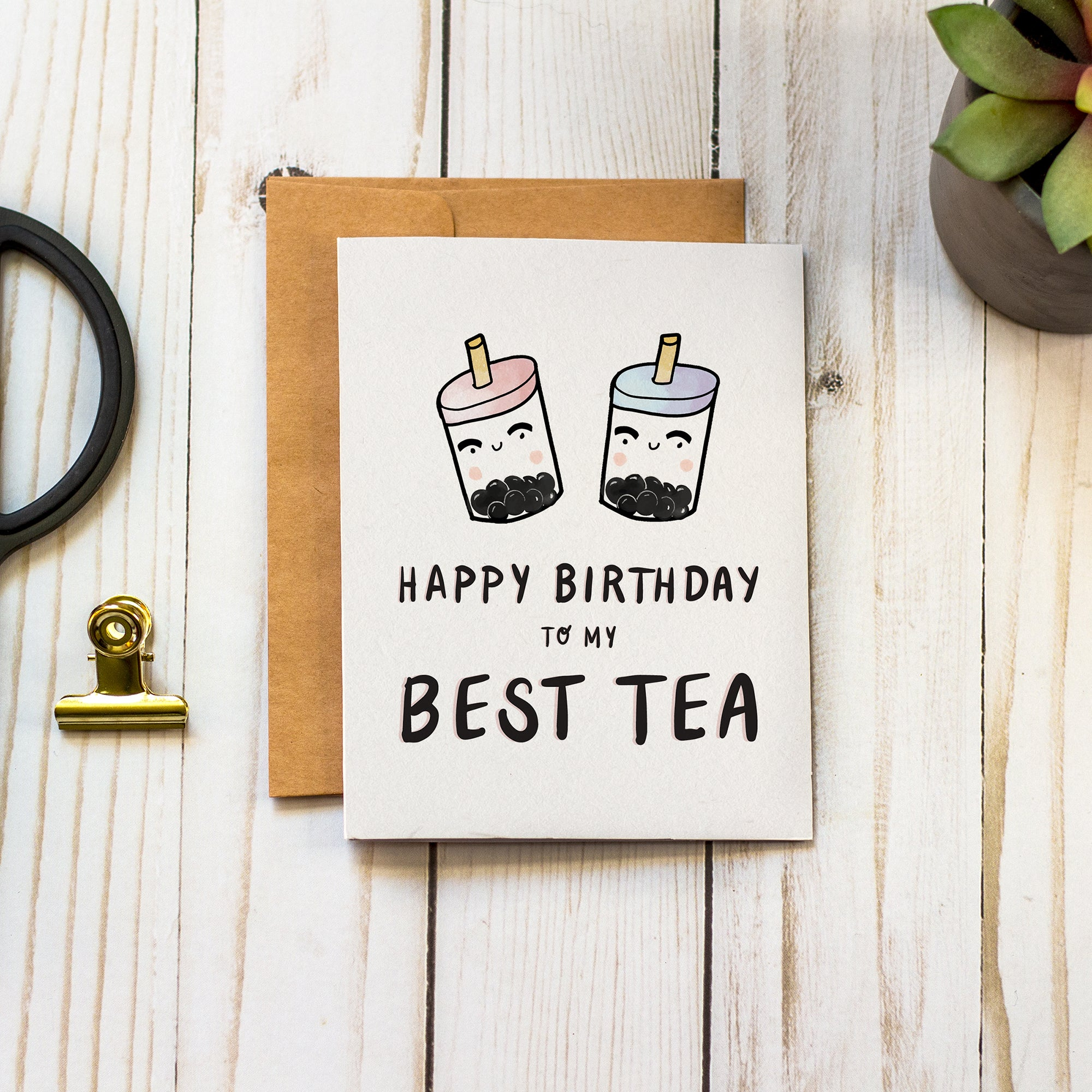 Happy Birthday to my Best Tea - Birthday Greeting Card