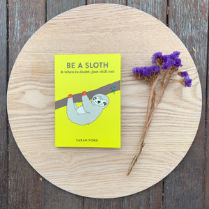 Be a Sloth Book