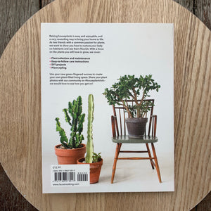 How To Raise A Houseplant