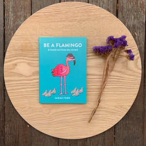 Be a Flamingo Book