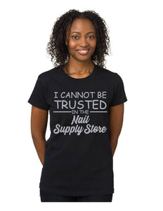 Can't Be Trusted Tshirt