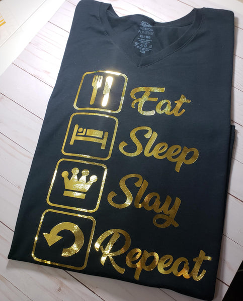 Eat, Sleep, Slay, Repeat