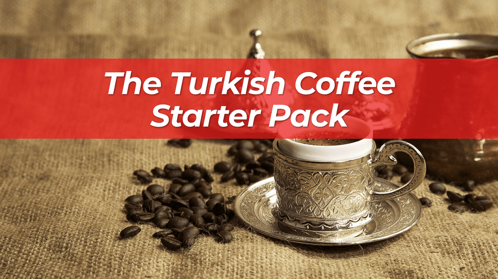 The Turkish Coffee Starter Pack