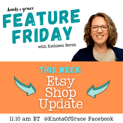 Feature Friday with Kathleen - Etsy Shop Update