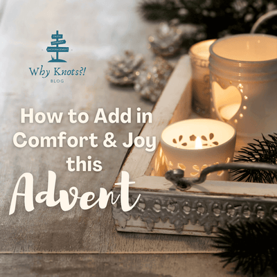 How to Add in Comfort and Joy this Advent