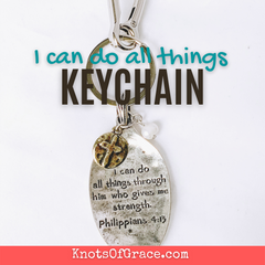 I can do all things Keychain Knots of Grace