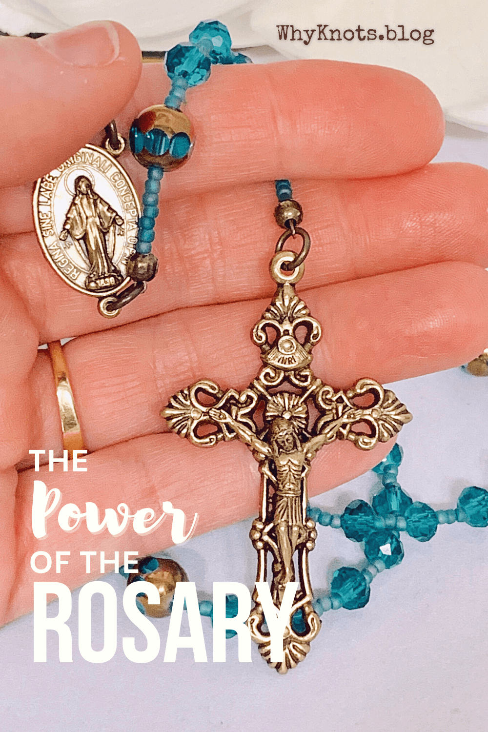 Why Knots Blog PIN Power of the Rosary