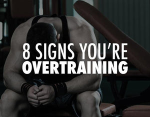 8 Signs You're Overtraining