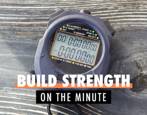 Build Strength with On The Minute Work