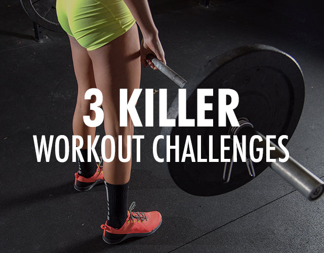 3 Kickass Workout Challenges