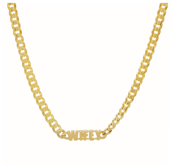 """Wifey"" Italian Chain Necklace"