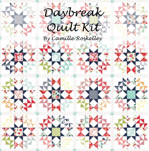 RESERVATION - Daybreak Quilt Kit by Bonnie & Camille
