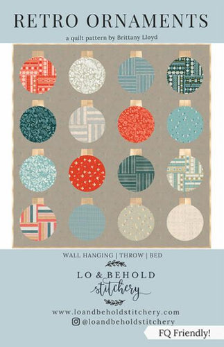 Retro Ornaments Quilt Pattern by Lo & Behold Stitchery