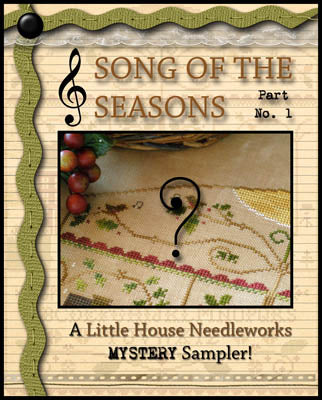 Song of the Seasons Part 1 by Little House Needleworks