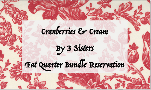 Cranberries & Cream by 3 Sisters - Fat Quarter Bundle RESERVATION