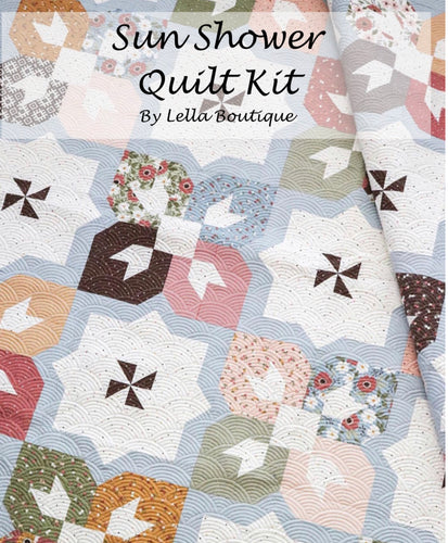 RESERVATION - Sun Shower Quilt Kit by Lella Boutique