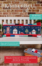 Load image into Gallery viewer, Main Street Celebration Bench Pillow - Sewing Version by Kimberbell