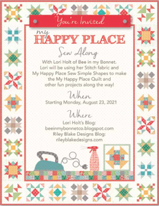RESERVATION - My Happy Place Sew Along Quilt Kit by Lori Holt