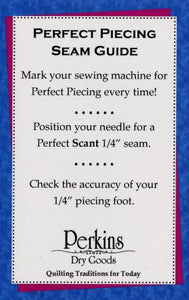 Perfect Piecing Seam Guide by Perkins