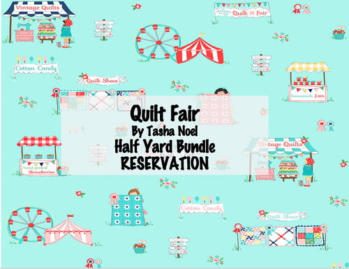 Quilt Fair by Tasha Noel - Half Yard Bundle RESERVATION