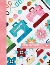 Load image into Gallery viewer, Sew By Row Quilt Patter by Lori Holt