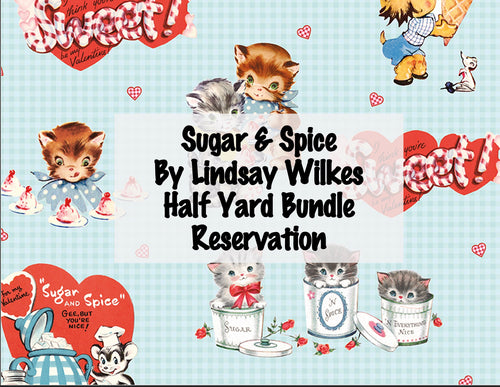 Sugar and Spice Half Yard Bundle by Lindsay Wilkes - RESERVATION