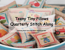 Load image into Gallery viewer, Teeny Tiny Pillows Quarterly Stitch Along - RESERVATION