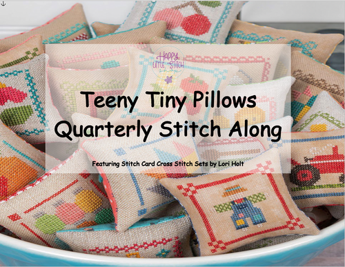 Teeny Tiny Pillows Quarterly Stitch Along - RESERVATION