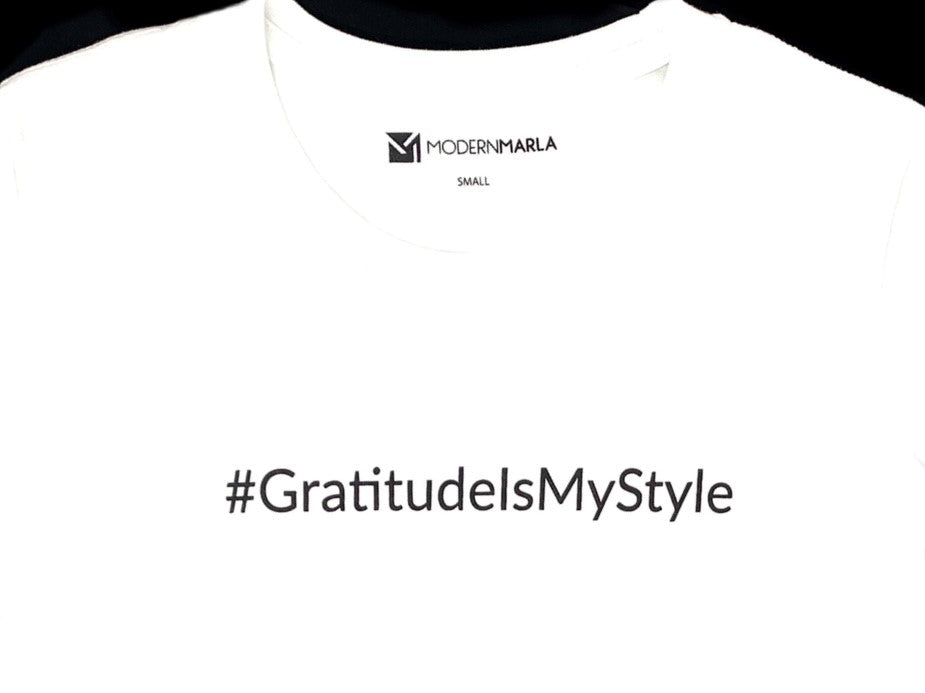 #GratitudeIsMyStyle Graphic T-Shirt by modernMARLA