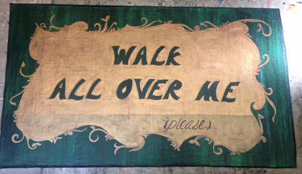 Walk All Over Me floor cloth