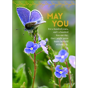 May you live a hundred years Greeting Card