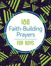 Load image into Gallery viewer, 180 Faith-Building Prayers for Boys