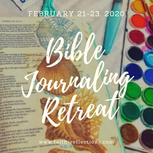 Load image into Gallery viewer, Bible Journaling Retreat - Feb. 21-23, 2020