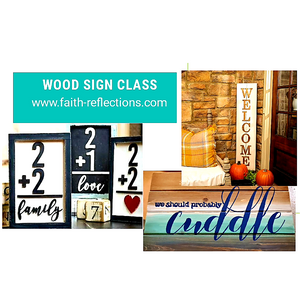 Wood Sign Class - July 30, Thursday, 6:30 PM