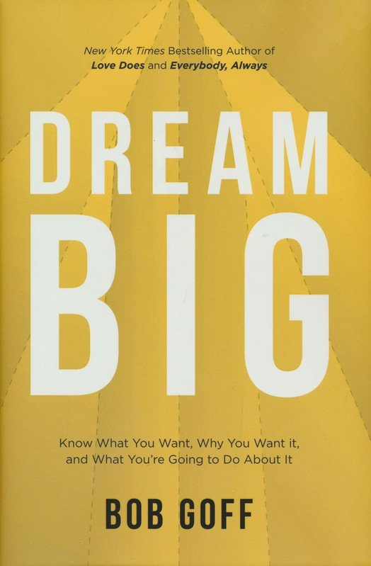 Dream Big (Goff)