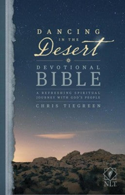 NLT Dancing in the Desert Devotional Bible: A Refreshing Spiritual Journey with God's People (Hardcover)