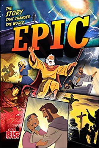 Epic: The Story that Changed the World (One Big Story)