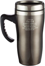 Load image into Gallery viewer, Travel Mug - Faith