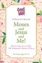 Load image into Gallery viewer, Moses and Jesus and Me: Discovering Jesus in the OT Stories of Moses (for Girls Ages 10-12)