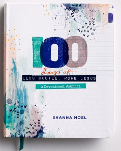 Devotional Journal - 100 Days of Less Hustle, More Jesus (Shanna Noel)