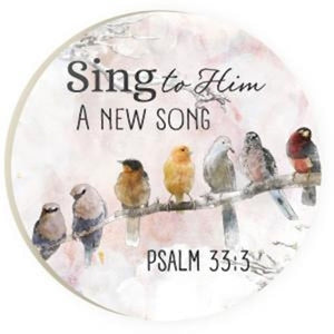 Car Coaster - Sing to Him (Psalm 33:3)